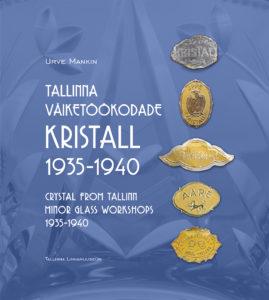 Tallinna väiketöökodade kristall 1935-1940