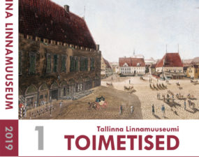 Tallinna Linnamuuseumi toimetised_2019