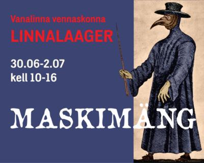 Vanalinna vennaskonna linnalaager 30.06-2.07