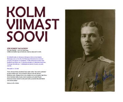 Kolm viimast soovi. Alamkapten Jüri Robert Ratassepp (15.01.1895 – 23.01.1919)